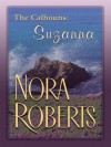 Suzanna's Surrender (The Calhouns #4) - Nora Roberts