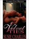Velvet Ties - Susie Charles