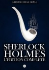 Sherlock Holmes : L'Edition Complete (French Edition) - Arthur Conan Doyle