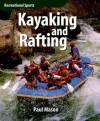 Kayaking and Rafting - Paul Mason