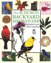 The Audubon Backyard Birdwatcher: Birdfeeders and Bird Gardens - Robert Burton, Stephen W. Kress, Jan Mahnken, Stephen Kress