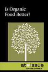 Is Organic Food Better? - Ronald D. Lankford Jr.