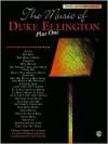 The Music of Duke Ellington Plus One: Piano Acc - Duke Ellington