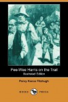 Pee-Wee Harris on the Trail (Illustrated Edition) - Percy Keese Fitzhugh, H.S. Barbour