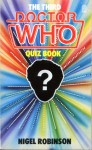 The Third Doctor Who Quiz Book - Nigel Robinson