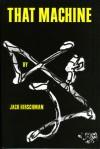 That Machine - Jack Hirschman