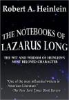 The Notebooks of Lazarus Long - Robert A. Heinlein
