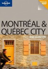 Lonely Planet Montreal & Quebec City Encounter - Regis St. Louis, Lonely Planet