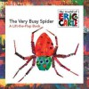 The Very Busy Spider: A Lift-the-Flap Book - Eric Carle