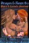 Dark and Lake's Journey (Dragon & Fenyx, #6.5) - Auburnimp, Michael Barnette