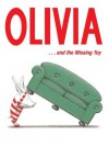 Olivia . . . and the Missing Toy - Ian Falconer