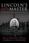 Lincoln's Spymaster (Audio) - David Hepburn Milton, William Hughes