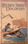 Reuben Stone's Discovery: Or The Young Miller Of Torrent Bend - Edward Stratemeyer
