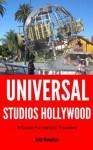 Universal Studios Hollywood - Kelly Monaghan