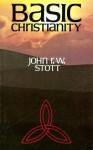 Basic Christiantiy (paperback) - John R.W. Stott