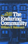 The Enduring Community: The Jews of Newark and Metrowest - William Helmreich