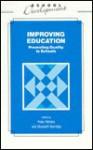 Improving Education - Peter Ribbins, Elizabeth Whale, David Hopkins, David Reynolds