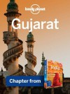 Lonely Planet Gujarat: Chapter from India Travel Guide (Country Travel Guide) - Sarina Singh, Lonely Planet, Lindsay Brown
