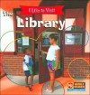 I Like to Visit the Library (I like to Visit Series) - Jacqueline Laks Gorman