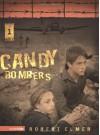 Candy Bombers - Robert Elmer