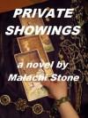 Private Showings - Malachi Stone
