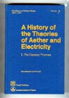 A History of the Theories of Aether and Electricity - Edmund Taylor Whittaker, Arthur I. Miller