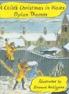 A Child's Christmas in Wales - Dylan Thomas