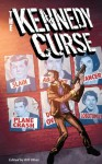 The Kennedy Curse - Milo James Fowler, Terrence McCauley, Bill Olver