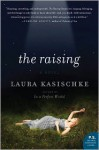 The Raising - Laura Kasischke