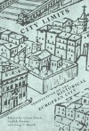 City Limits: Perspectives on the Historical European City - Glenn Clark, Greg T. Smith, Judith Owens