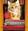 Dewey: The Small-Town Library Cat Who Touched the World (Audio) - Vicki Myron, Suzanne Toren
