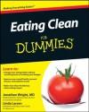 Eating Clean For Dummies - Jonathan Wright, Linda Johnson Larsen