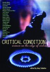 Critical Condition: Women on the Edge of Violence - Amy Scholder