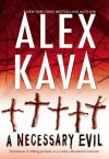 A Necessary Evil (Maggie O'Dell, #5) - Alex Kava