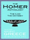 The Complete Homer Anthology: The Iliad and the Odyssey - Homer