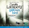 The Gallows Bird (Patrik Hedström, #4) - Camilla Läckberg, Eamonn Riley