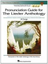 The Lieder Anthology - Pronunciation Guide: International Phonetic Alphabet and Recorded Diction Lessons Book/3-CD Pack (The Vocal Library) - Martha Gerhart, Irene Spiegelman, Richard Walters