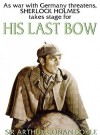 His Last Bow (Audio) - Arthur Conan Doyle