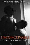 Inconceivable (Tate Pack) - Vicktor Alexander