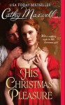 His Christmas Pleasure (Scandals and Seductions #4) - Cathy Maxwell