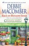 Back On Blossom Street (Blossom Street #3) - Debbie Macomber
