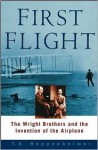 First Flight: The Wright Brothers and the Invention of the Airplane - T.A. Heppenheimer