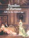 Families of Fortune - Alexis Gregory, John Kenneth Galbraith