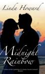 Midnight Rainbow - Linda Howard