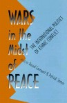 Wars in the Midst of Peace: The International Politics of Ethnic Conflict - David Carment, David Carment, James Patrick