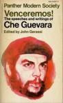 Venceremos! The Speeches and Writings of Ernesto Che Guevara - Ernesto Guevara, John Gerassi