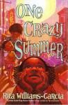 One Crazy Summer - Rita Williams-Garcia, Sisi Aisha Johnson