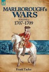 Marlborough's Wars: Volume 2-1707-1709 - Frank Taylor