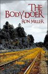 The Body-Doer - Ron Miller