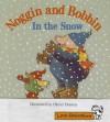 Little Celebrations, Noggin Bobbin in the Snow, Single Copy, Emergent, Stage 1a - Pearson School